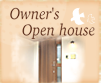 Owners Open House